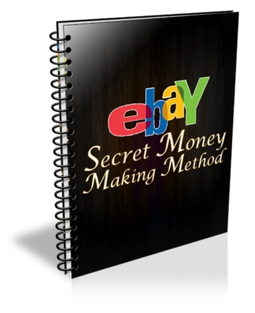 Product picture EBAY SECRET MONEY MAKING METHOD